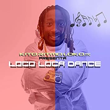 Loco, Loca Dance