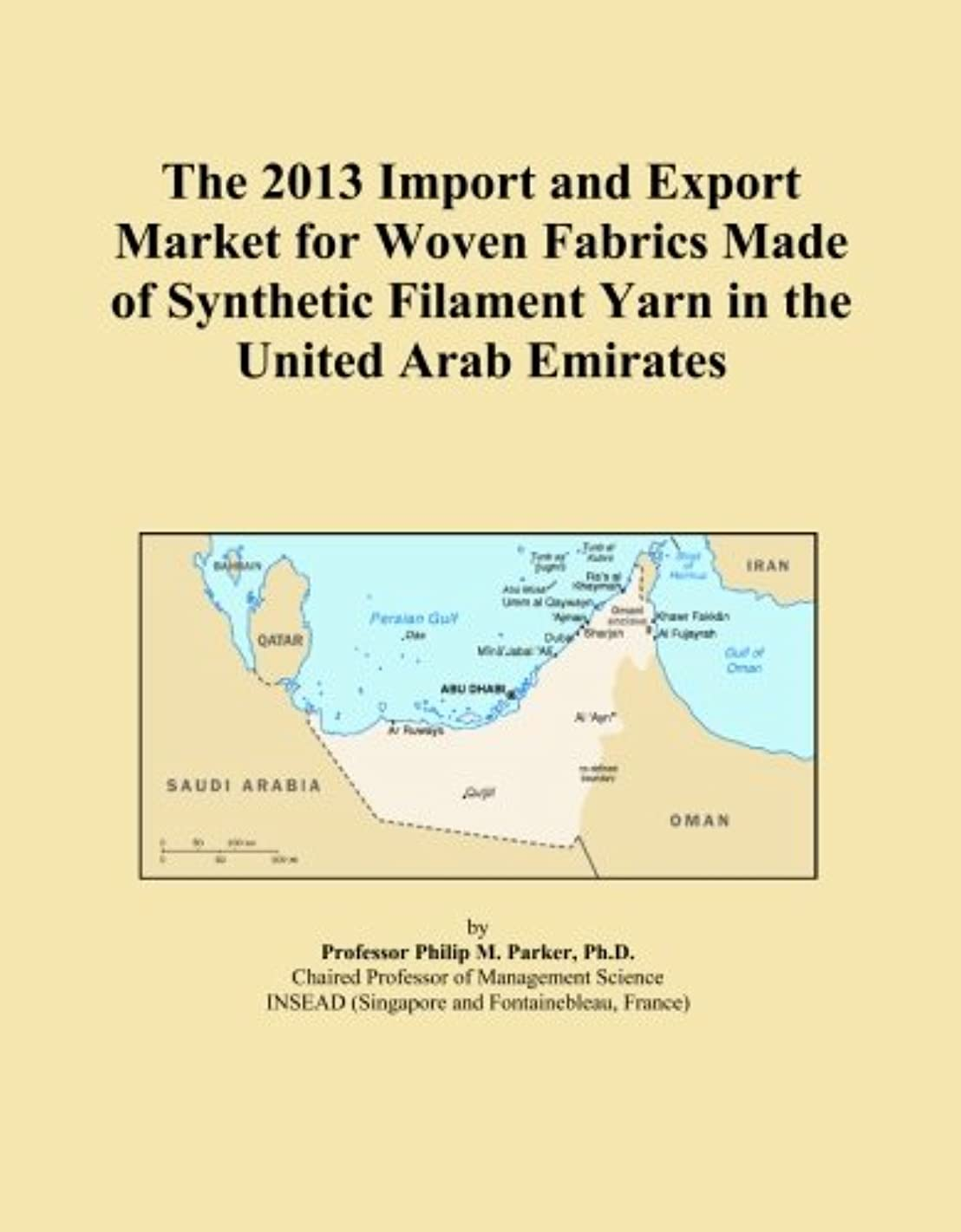 The 2013 Import and Export Market for Woven Fabrics Made of Synthetic Filament Yarn in the United Arab Emirates