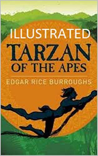 Tarzan of the Apes Illustrated (English Edition)