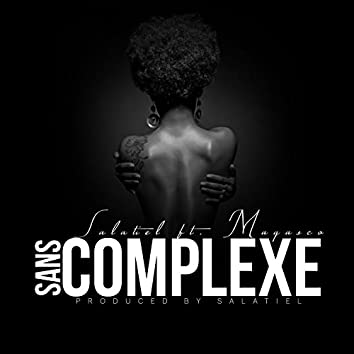 Sans Complexe (feat. Magasco)