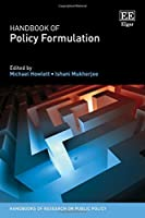 Handbook of Policy Formulation (Handbooks of Research on Public Policy)