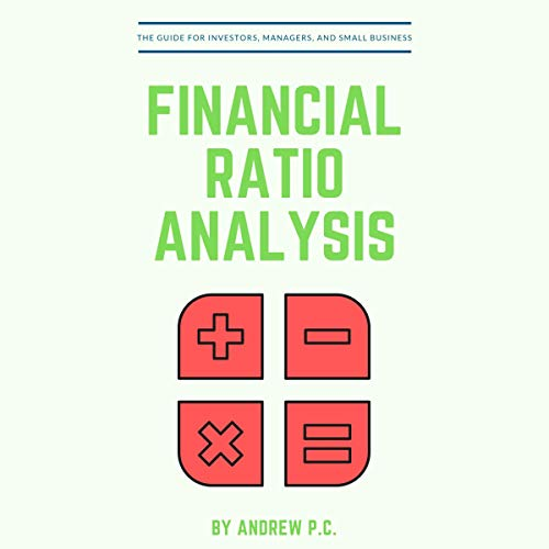 Financial Ratio Analysis: The Guide for Investors, Managers, and Small Business audiobook cover art