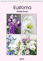 Eustoma (Wandkalender 2022 DIN A4 hoch): Eine Blume, die jeden Strauss bereichert (Monatskalender, 14 Seiten )