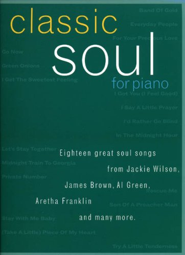 Classic Soul For Piano (PVG): Noten für Gesang, Klavier, Gitarre
