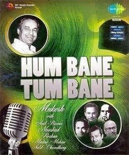 Hum Bane Tum Bane-Mukesh With Anil Biswas/Naushad/Roshan/Madan Mohan/Salil Chowdhury