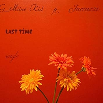 Last Time (Remastered)