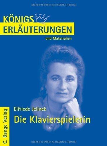 Die Klavierspielerin: Lekt?re- und Interpretationshilfe by Elfriede Jelinek(2008-01-01)