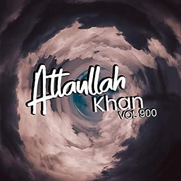 Atta Ullah Khan, Vol. 900