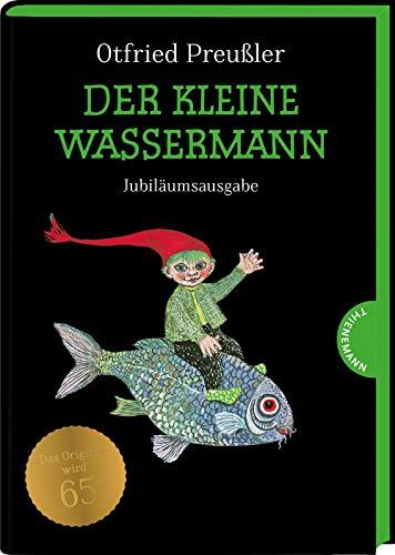 Der kleine Wassermann: Jubiläumsausgabe | gebundene Ausgabe mit grünem Farbschnitt, schwarz-weiß illustriert, ab 6 Jahren