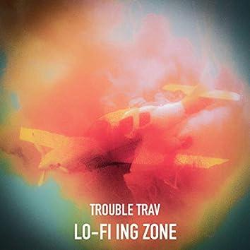 Lo Fi-Ing Zone