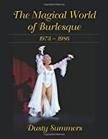 The Magical World of Burlesque