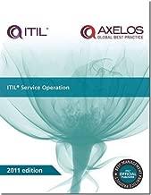 ITIL Service Operation: 2011 (Best Management Practice)