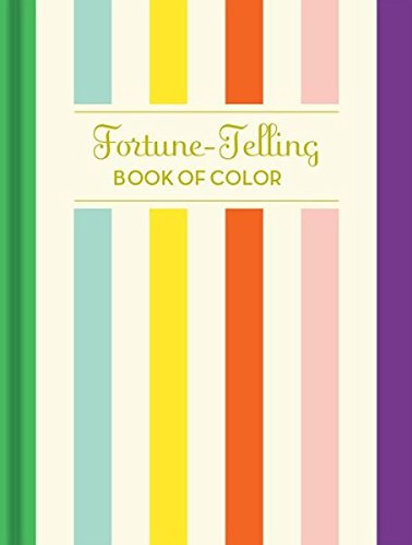 Fortune-Telling Book of Colors: (Fortune Telling Book, Fortune Teller Book, Book of Luck)