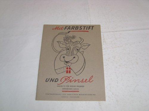 Mit Farbstift und Pnsel Malbuch für kleine Freunde Dänischen Käses