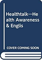 Healthtalk―Health Awareness & Englis