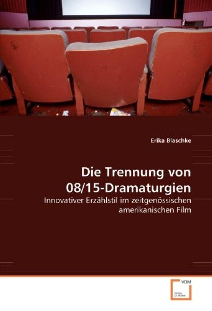 貝殻資料図Die Trennung von 08/15-Dramaturgien: Innovativer Erzaehlstil im zeitgenoessischen amerikanischen Film