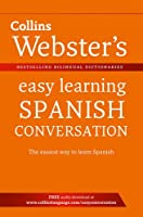 Webster's Easy Learning Spanish Conversation (Collins Easy Learning Spanish)