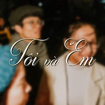 Tôi Và Em
