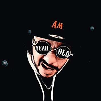 Yes am old