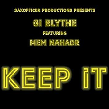 Keep It (feat. Mem Nahadr)