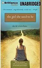 [ [ [ The Girl She Used to Be [ THE GIRL SHE USED TO BE ] By Cristofano, David ( Author )Aug-21-2012 Compact Disc