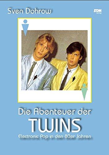 Die Abenteuer der Twins: Electronic Pop in den 80er Jahren