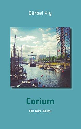 Corium: Ein Kiel-Krimi (German Edition)
