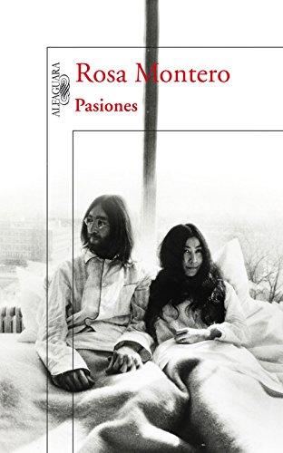 Pasiones: Amores y desamores que han cambiado la Historia