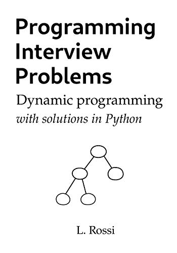 Programming Interview Problems: Dynamic Programming (with solutions in Python)