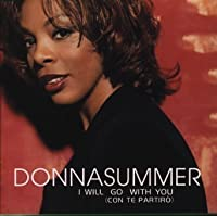 I Will Go With You by Donna Summer (1999-08-04)