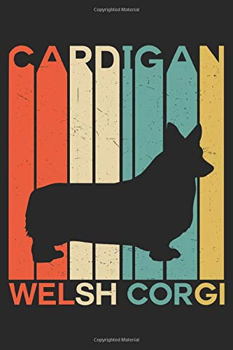 Cardigan Welsh Corgi: Funny Novelty Vintage Gift ~ Small Lined Notebook (6'' X 9