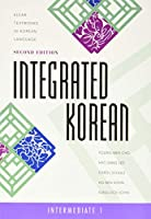 Integrated Korean: Intermediate 1 (Klear Textbooks in Korean Language)