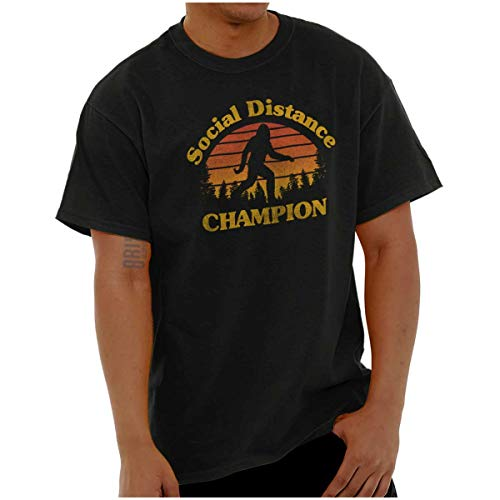 Bigfoot Social Distancing Champ Funny Quarantine Unisex T Shirt Black