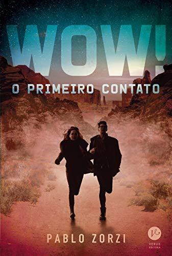 WOW!: O primeiro contato