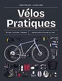 Vélos Pratiques - S'équiper, ent...