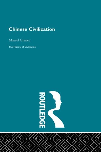Chinese Civilization (The History of Civilization)