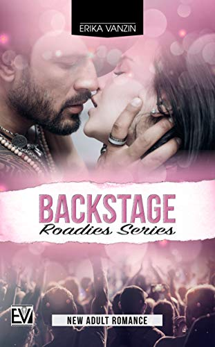 Backstage (Roadies Series Vol. 1)