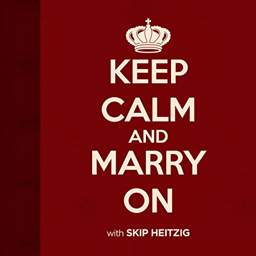 Keep Calm and Marry On audiobook cover art