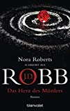 Das Herz des Mörders von J.D. Robb