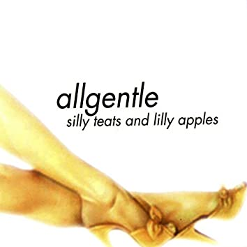 Silly Teats and Lilly Apples