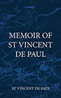Memoir of St Vincent De Paul