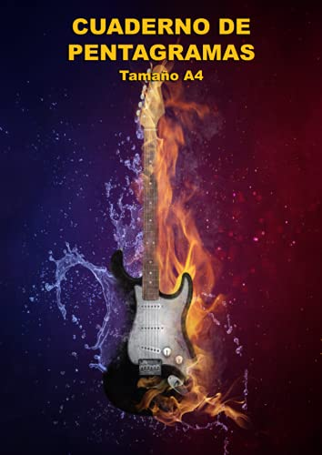 Cuaderno de Pentagramas – Tamaño A4: Portada Musical con Guitarra. 10 pentagramas por página - Tamaño A4, 120 páginas - Orientación vertical