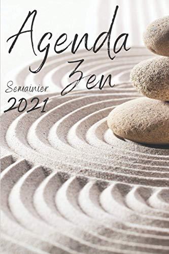 Agenda zen 2021: Semainier Destiné aux personnes en quêtes de tranquillité, Agenda semainier 2021 pour les instituts de beauté, professeur de yoga, ... dim : 6 x 9 po (15,24 x 22,86 cm) | 135 pages