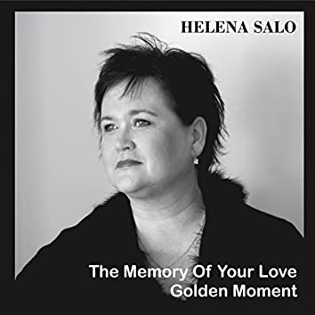 The memory of your love