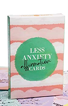 Less Anxiety Affirmation Cards - 45 Beautifully Illustrated Cards to Help Stress & Anxiety