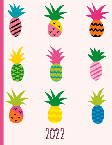 Multiple Colorful Tropical Pineapples: 2022 Schedule Planner and Organizer / Weekly Calendar