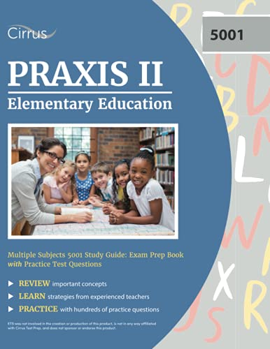 Compare Textbook Prices for Praxis II Elementary Education Multiple Subjects 5001 Study Guide: Exam Prep Book with Practice Test Questions  ISBN 9781635307894 by Cirrus