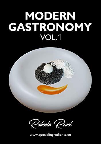 Modern Gastronomy Vol.1 - Roberto Revel