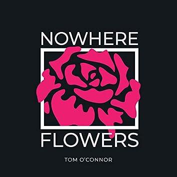 Nowhere Flowers