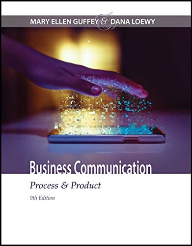 Compare Textbook Prices for Business Communication: Process & Product 9 Edition ISBN 9781305957961 by Guffey, Mary Ellen,Loewy, Dana